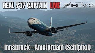Real Airline Captain LIVE | ZIBO MOD 737 | Innsbruck – Amsterdam (Schiphol)