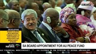 SA chosen to be on the board of trustees for the AU Peace Fund