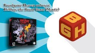 Boardgame Heaven unboxing 63: Hellboy the Board Game