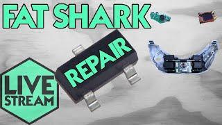 Live Stream | Fat Shark Power Board Repair