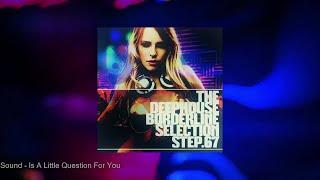 The DeepHouse Borderline Selection - Step. 67
