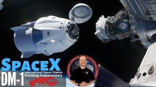 SpaceX Space Station Docking for Commercial Crew Demo DM-1 ???? Live Commentary