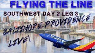 Flying The Line | Southwest Day 2 Leg 3 | Baltimore-Providence Live Flight Simulator