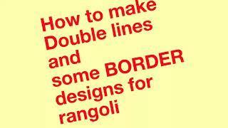 Border designs for Rangoli and double line making. VEDHA'S corner