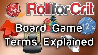 Board Game Terms Explained | Roll For Crit
