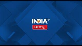 IndiaTV LIVE | Hindi NEWS 24x7 | Watch TV Channel Live