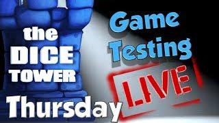 Dice Tower Game Testing LIVE:  Thursday