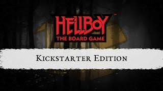 Hellboy: The Board Game Kickstarter Edition Unboxing