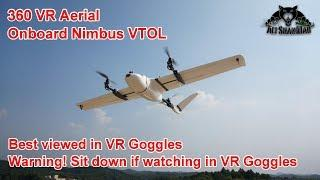 360 VR Aerial Video on board Nimbus VTOL Take off Flight Land