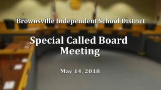 LIVE TEST: Special Called Board Meeting May 14, 2018