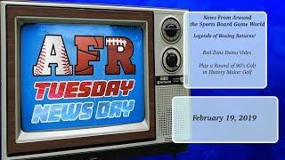 AFR Tuesday News Day for February 19, 2019: Sports Board Game News