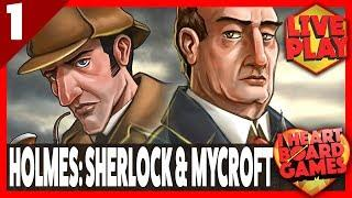 HOLMES: SHERLOCK & MYCROFT (Session 1, 2 Players) Live Board Game Session! I Heart Board Games!
