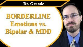 Are Emotions Different for Borderline Personality Disorder, MDD, and Bipolar Disorder?