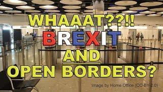 No-Deal Brexit and UK Borders!