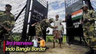 Indo-Bangla Border | Interview 3 | International Border Zero Line Visit ????????????????