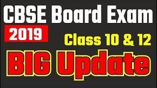 BIG Change CBSE Board Exams 2019, Big update CBSE Board Exams, Latest News