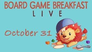 Board Game Breakfast Live! (Oct. 31)