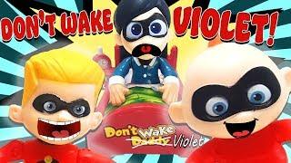 Incredibles 2 Don't Wake Daddy Game w Babysitter Violet, Hotel Transylvania 3 Dennis, & Jack Jack!