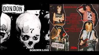 D.O.N.D.O.N. – Borderline (Japan, 1991, Full Album) Japanese Hardcore