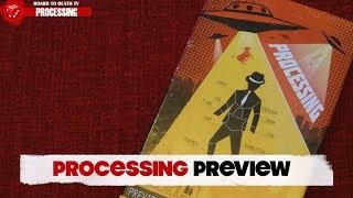 Processing Preview Video by  Board to Death TV