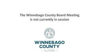 Winnebago County IL County Board Meeting Live Stream