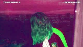 Tame Impala - Borderline (8D Audio)