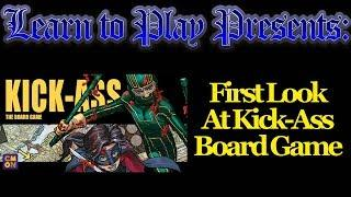 Learn to Play Presents: First Look at Kick-Ass board game