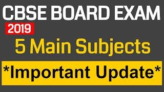 CBSE BOARD 2019 Registration || 5 Main Subjects || Important Update || CBSE Latest News