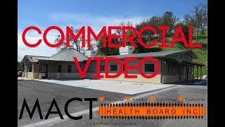 M.A.C.T. HEALTH BOARD COMMERCIAL VIDEO