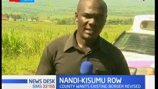 Nandi County is seeking to re-adjust its border with Kisumu County