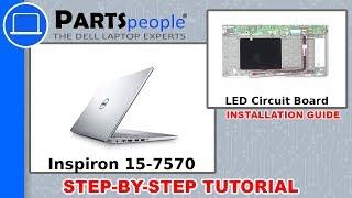 Dell Inspiron 15-7570 (P70F001) LED Circuit Board How-To Video Tutorial