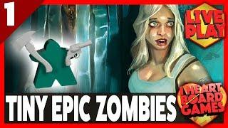 TINY EPIC ZOMBIES (Session 1, 4 Players) Live Board Game Session! I Heart Board Games!