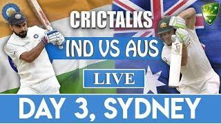 Live: IND Vs AUS 4th Test | Day 3 | Live Scores & Commentary | 2018 Series