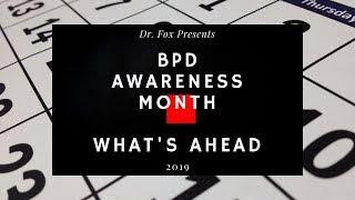 BPD Awareness Month - Whats Ahead
