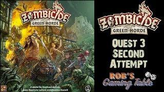 Zombicide: Green Horde - Quest #3 - Know Your Enemy (Attempt #2)