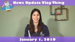 News Update Vlog Thing - January 1, 2019