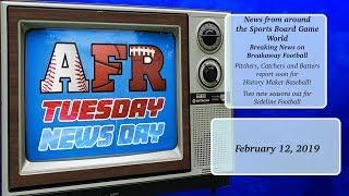 AFR Tuesday News Day for February 12, 2019: Sports Board Game News