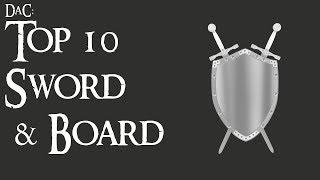 Divide & Conquer: Top 10 Sword & Board