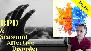 Seasonal Affective Disorder and Borderline Personality Disorder