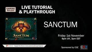 Sanctum - Tutorial and Playthrough video - Live!