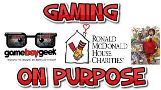 Gaming on Purpose - Ronald McDonald House with the Game Boy Geek