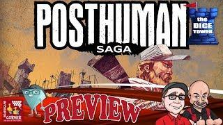 """POSTHUMAN Saga"" a Dice Tower Preview - with Boardgame Corner"