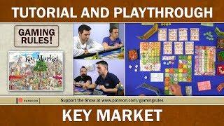 Key Market - Tutorial and Playthrough video from Gaming Rules!