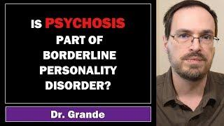 Borderline Personality Disorder with Psychosis | Comorbidity or Part of Borderline?
