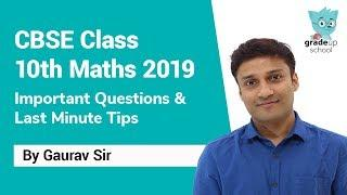 CBSE Class 10 Maths Most Important Questions & Last Minute Tips