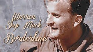 Warren Skip Muck [Band Of Brothers] - Borderline