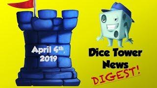 Dice Tower News Digest - April 4th, 2019