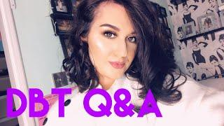Dialectical Behaviour Therapy/DBT for Borderline Personality Disorder Q&A / thatgirlwithBPD