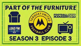FM19 | Part of the Furniture | S3 E3 - Board Takeover | Football Manager 2019