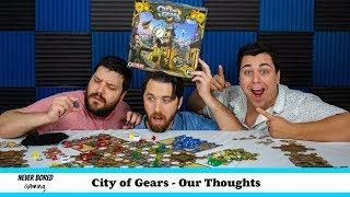 City of Gears - Our Thoughts (Board Game)